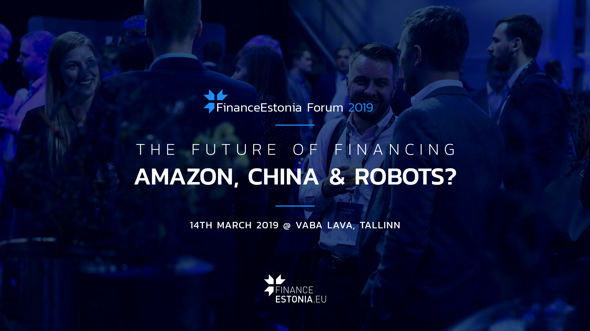 FinanceEstonia Forum 2019 - The future of financing: Amazon, China
